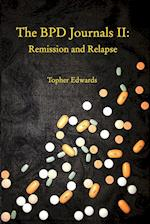 The BPD Journals II: Remission and Relapse af Topher Edwards