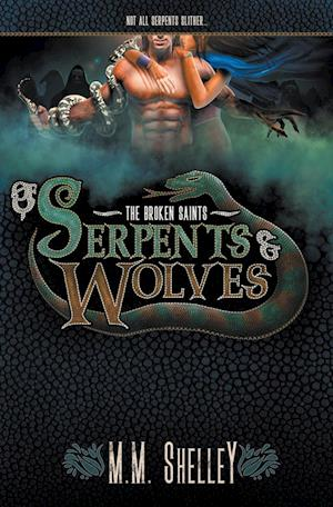 Of Serpents & Wolves
