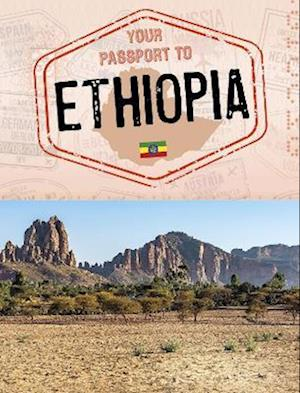 Your Passport to Ethiopia