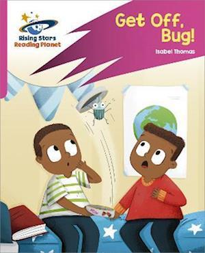 Reading Planet: Rocket Phonics - Target Practice - Get Off, Bug! - Pink B