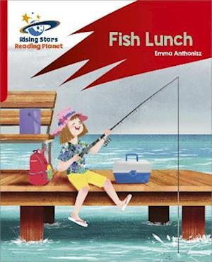 Reading Planet: Rocket Phonics - Target Practice - Fish Lunch - Red B