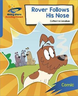Reading Planet: Rocket Phonics - Target Practice - Rover Follows His Nose - Blue