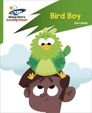 Reading Planet: Rocket Phonics - Target Practice - Bird Boy - Green