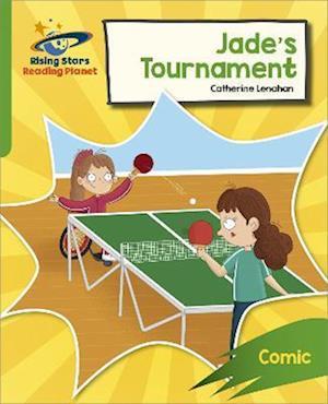Reading Planet: Rocket Phonics - Target Practice - Jade's Tournament - Green