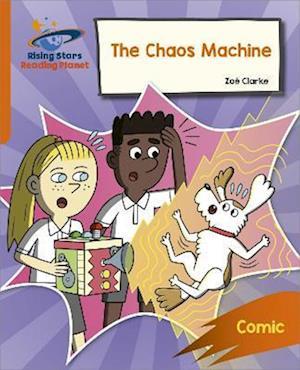Reading Planet: Rocket Phonics - Target Practice - The Chaos Machine - Orange