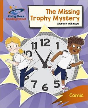 Reading Planet: Rocket Phonics - Target Practice - The Missing Trophy Mystery - Orange