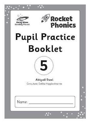 Reading Planet: Rocket Phonics - Pupil Practice Booklet 5