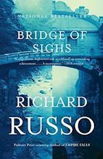 Bridge of Sighs af Richard Russo