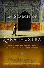 In Search of Zarathustra (Vintage Departures)