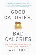 Good Calories, Bad Calories af Gary Taubes