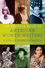 The Vintage Book of American Women Writers af Elaine Showalter
