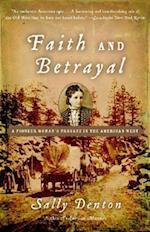 Faith and Betrayal af Sally Denton