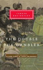 The Double And The Gambler (Everyman's Library (Cloth))