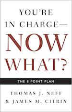 You're in Charge- Now What?