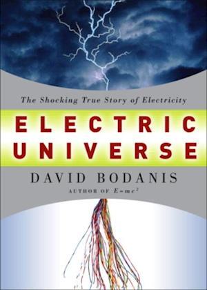 Electric Universe af David Bodanis