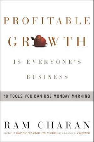 Bog, hardback Profitable Growth Is Everyone's Business af Ram Charan