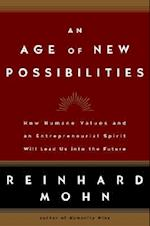 An Age of New Possibilities
