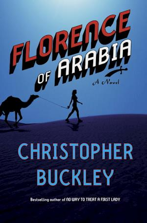 Bog, hardback Florence of Arabia af Christopher Buckley