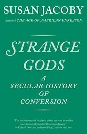 Bog, paperback Strange Gods af Susan Jacoby