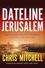 Dateline Jerusalem af Chris Mitchell