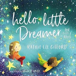 Hello, Little Dreamer for Little Ones