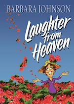 Laughter from Heaven af Barbara Johnson