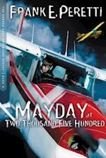 Mayday at Two Thousand Five Hundred af Thomas Nelson Publishers, Frank E. Peretti