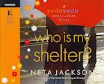 Who Is My Shelter? af Neta Jackson, Ann Harrison