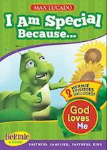 I Am Special Because ... (Max Lucado's Hermie & Friends)