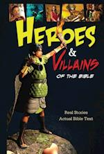 Heroes and Villains of the Bible af Thomas Nelson