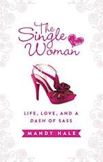 The Single Woman af Mandy Hale