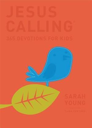 Bog hardback Jesus Calling: 365 Devotions For Kids af Sarah Young