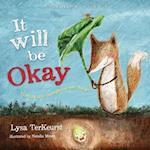 It Will Be Okay (Little Seed Little Fox)