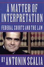 Matter of Interpretation (The University Center for Human Values Series)