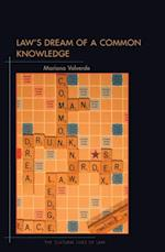 Law's Dream of a Common Knowledge af Mariana Valverde