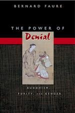 Power of Denial af Bernard Faure