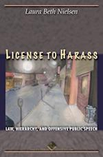License to Harass (Cultural Lives of Law)