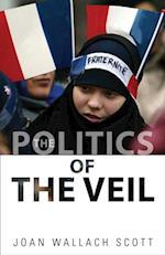 Politics of the Veil af Joan Wallach Scott