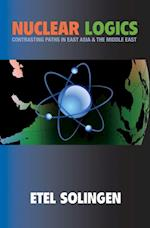 Nuclear Logics (PRINCETON STUDIES IN INTERNATIONAL HISTORY AND POLITICS)