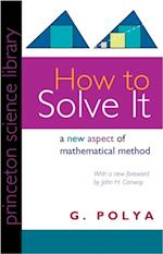 How to Solve It (Princeton Science Library)