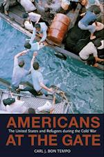 Americans at the Gate (POLITICS AND SOCIETY IN TWENTIETH-CENTURY AMERICA)