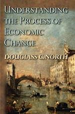 Understanding the Process of Economic Change af Douglass C. North