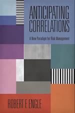 Anticipating Correlations (The Econometric and Tinbergen Institutes Lectures)