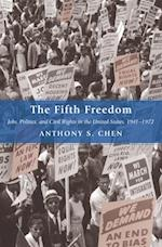 Fifth Freedom (Princeton Studies in American Politics: Historical, International, and Comparative Perspectives)