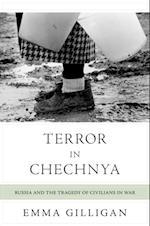 Terror in Chechnya (Human Rights And Crimes Against Humanity)