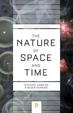 Nature of Space and Time (Princeton Science Library)