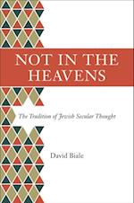 Not in the Heavens af David Biale