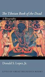 &quote;The Tibetan Book of the Dead&quote; (Lives of Great Religious Books)