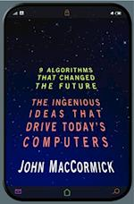 Nine Algorithms That Changed the Future af John Maccormick
