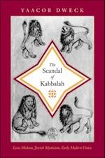 Scandal of Kabbalah (Jews, Christians, and Muslims from the Ancient to the Modern World)